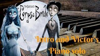 Corpse bride - Intro and Victor's piano solo - Marco Tornatore