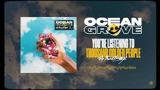 Ocean Grove - THOUSAND GOLDEN PEOPLE