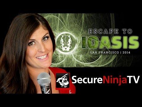 SecureNinjaTV RSA 2014 IOactive IOasis