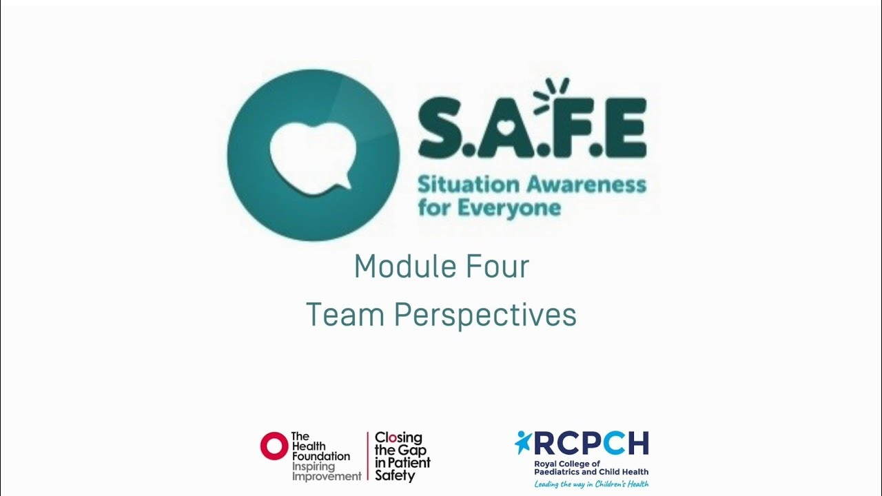 S A F E  Toolkit Module 4 - Team perspectives   RCPCH