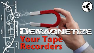 Demagnetize your cassette/tape recorders for optimal sound