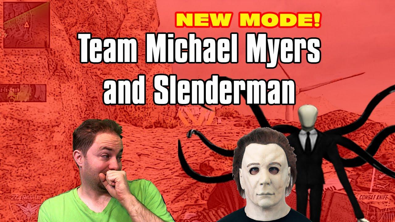 NEW MODE! Michael Myers & Slenderman on ONE TEAM! - YouTube