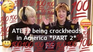 Gambar cover ATEEZ being crackheads in America *PART 2*
