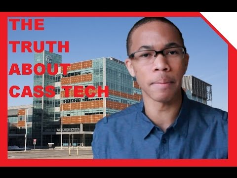 The Truth About Cass Tech!