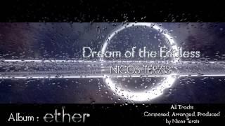 "Nicos Terzis ""Dream of the Endless"""