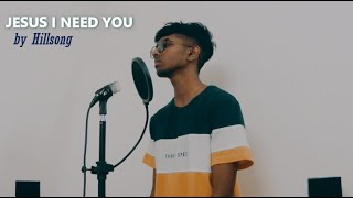 Baixar Hillsong worship - JESUS I NEED YOU (Cover by NethanDC music)