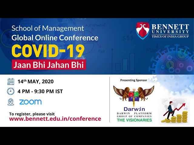 Bennett University's global online conference on 'COVID-19: Jaan Bhi Jahan Bhi'