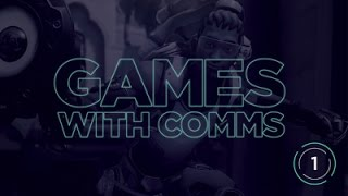 GFE HoTS Games with Comms 1