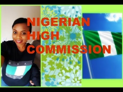 Nigerian High Commission London || My Experience 2018