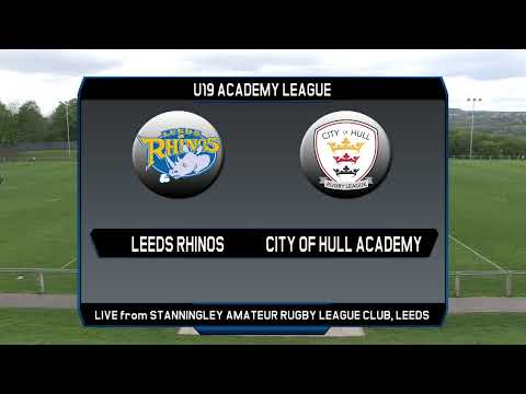 LEEDS RHINOS Vs. CITY OF HULL ACADEMY LIVE - U19 ACADEMY