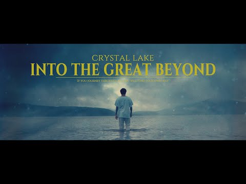 Crystal Lake - Into The Great Beyond (Official Music Video)