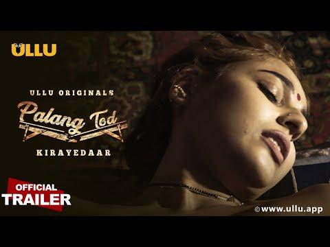 Palang Tod (Kirayedar) trailer (2021) Ullu app Download | Watch Online