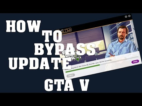 GTA V - How To Bypass Update