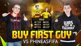 FIFA 16 : REUS IF BUY FIRST GUY SPECIAL - PHINEASFIFA VS. FEELFIFA !!
