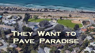They Want to Pave Paradise: An Unconscionable Bait-and-Switch in Cardiff-by-the-Sea