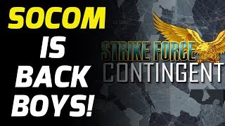 SOCOM IS BEING REMASTERED VIA STRIKE FORCE CONTINGENT GTFO! (STRONG LANGUAGE)