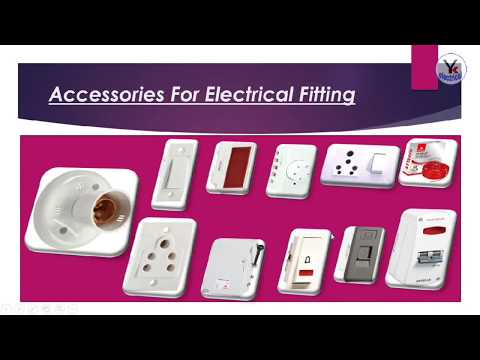 House Wiring Fitting Material Details In Hindi Yk Electrical Youtube