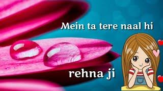 Gambar cover Mein to tere naal hi rehna ji,,,jogi song female version WhatsApp status