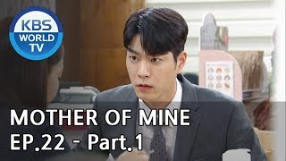Mother of Mine   세상에서 제일 예쁜 내 딸 EP.22 - Part.1 [ENG, CHN, IND]