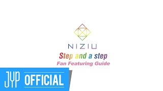 NiziU 『Step and a step』 featuring guide Video