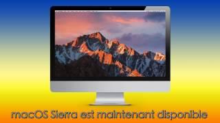 MacOS Sierra est maintenant disponible au téléchargement