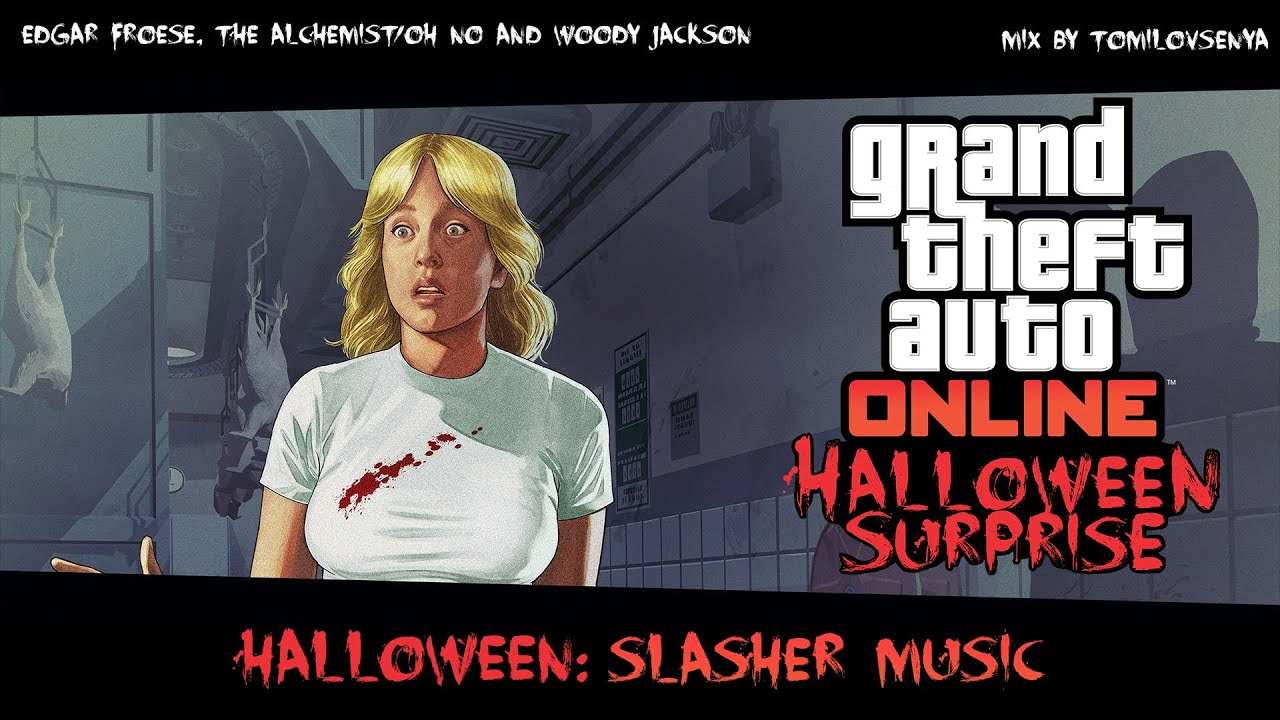 gta online halloween surprise original score slasher music youtube - Online Halloween Music