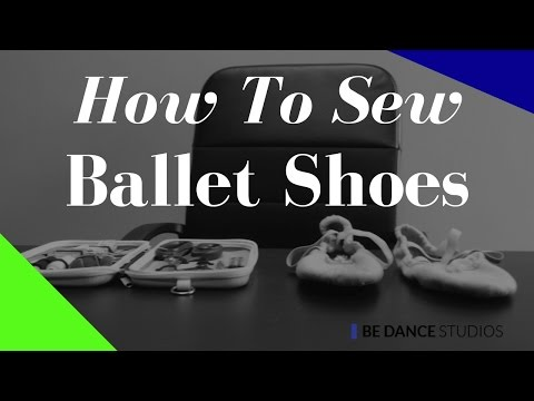 How To Sew Ballet Shoes