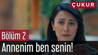 Çukur 2. Bölüm - Annenim Ben Senin!