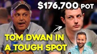 Tom Dwan plays a $176,700 Pot