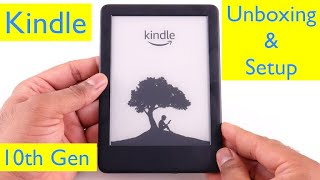 All-new Kindle 10th Generation - Unboxing and Setup