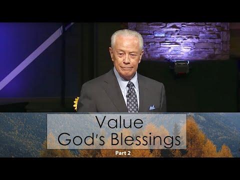 Value God's Blessings Part 2