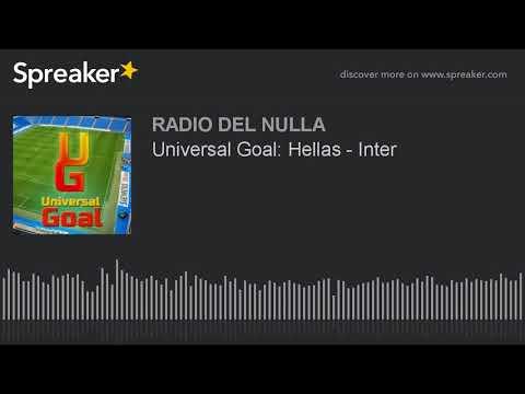 Universal Goal: Hellas - Inter