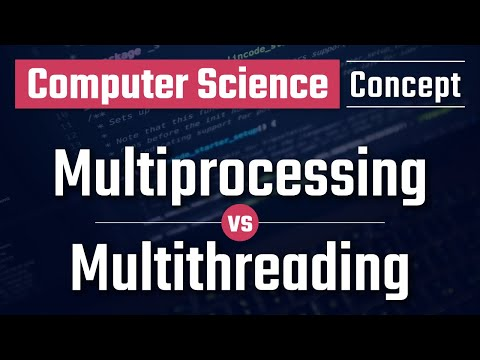 Difference between Multiprocessing and Multithreading