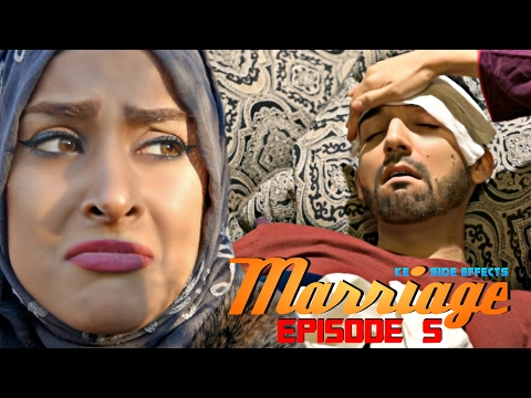 Marriage Ke Side Effects | Episode 5 | Sham Idrees