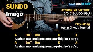 SUNDO - Imago (Guitar Chords Tutorial with Lyrics)