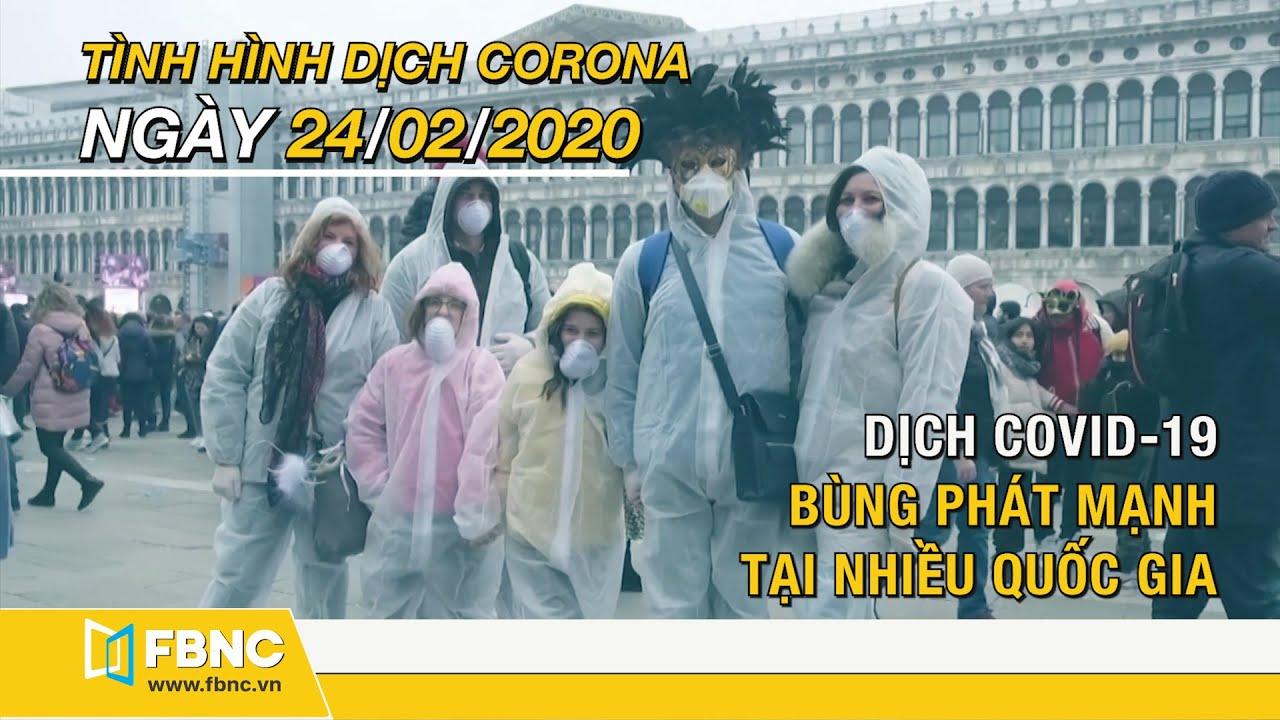 Tin tức dịch corona mới nhất hôm nay ngày 24 tháng 2,2020 | Cập nhật tình hình dịch Covid-19