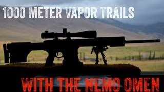 1000 Meter Vapor Trails with the NEMO OMEN