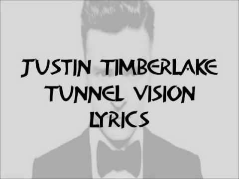 Justin Timberlake - Tunnel Vision Lyrics HQ 2013