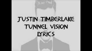 Justin Timberlake - Tunnel Vision Lyrics HQ 2013