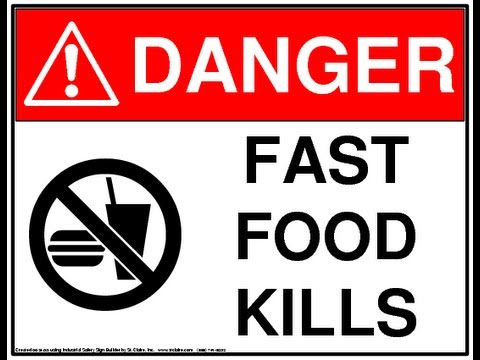 FAST FOOD KILLS PEOPLE