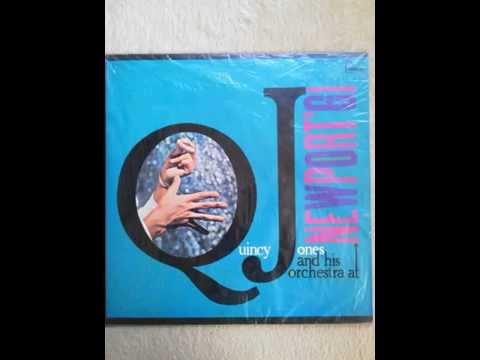 Quincy Jones & his Orc At Newport'61  sideA Mp3