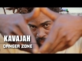 Kavajah - Danger Zone (Director's Cut)