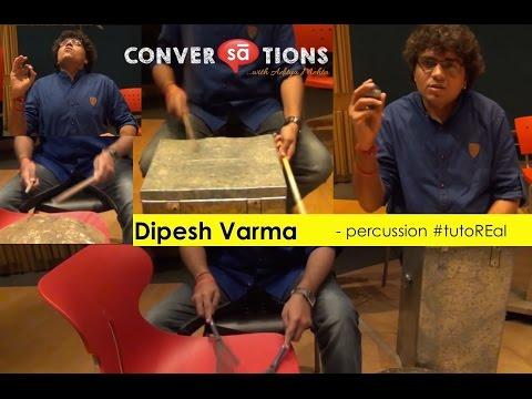 Dipesh Varma plays some unique percussion instruments || S05 E11 || SudeepAudio.com #tutoREal