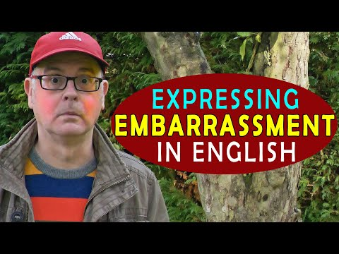 Expressing Embarrassment in English / What does it mean to be embarrassed? / Listen & Learn English