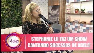Stephanie Lii faz um show cantando sucessos de Adele! - Vida Melhor - 14/08/19
