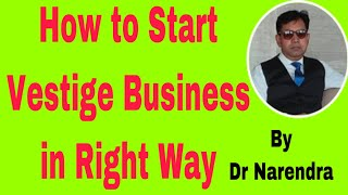 How to Start Vestige Business in Right Way !! System Training by Dr  Narendra !!!