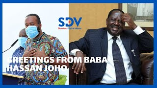 \'\'Greetings from Baba,\'\' Joho asks Kenyans to pray for Raila Odinga, says he is recovering well