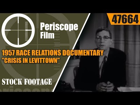 "1957 RACE RELATIONS DOCUMENTARY ""CRISIS IN LEVITTOWN"" PENNSYLVANIA 47664"