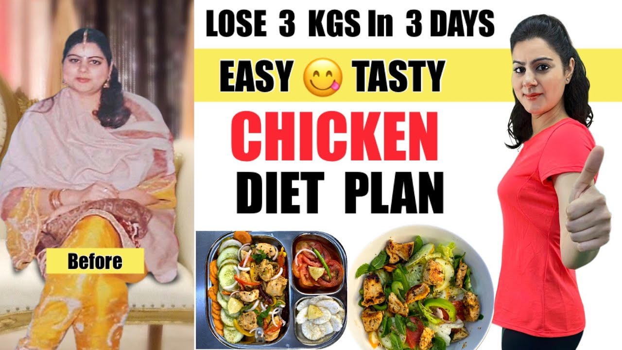 Easy Chicken Meal Plan To Lose Weight Fast |Lose 3 Kgs In 3 Days| Indian Chicken Weight Loss Recipes