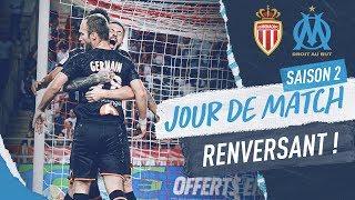 Monaco 3-4 OM l Les coulisses d'une victoire renversante